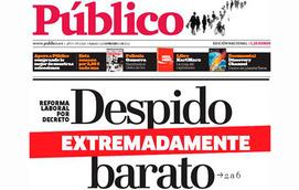 Portada de 'Público', tras el anuncio de la reforma laboral.