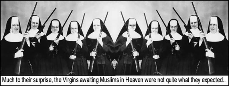 Para su gran sorpresa, las vírgenes que esperan a los musulmane en el Cielo no son lo que ellos esperan.
