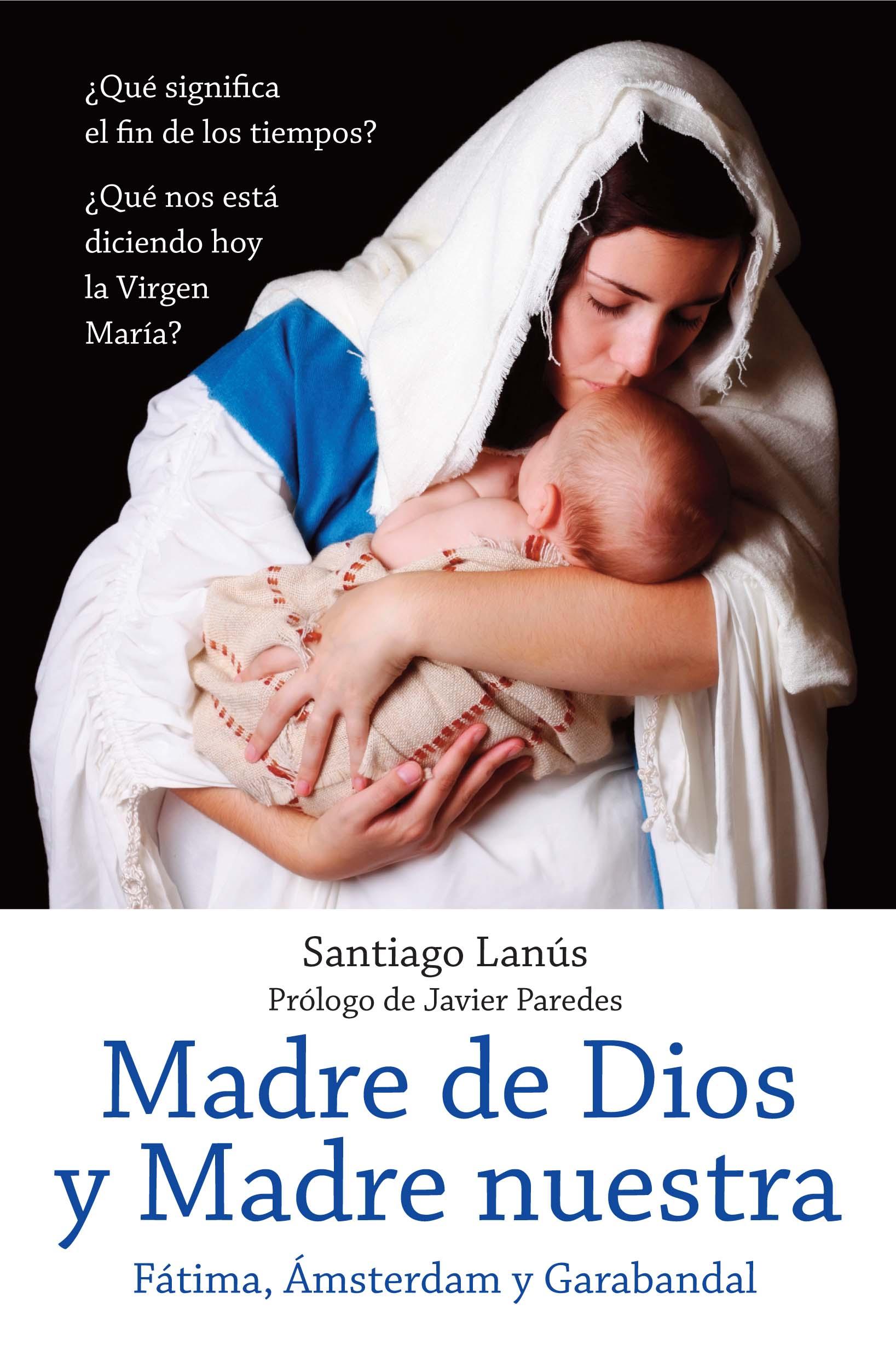 """Portada del libro """"Madre de Dios y Madre Nuestra. Fátima Ámsterdam y Garabandal"""""""