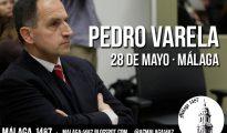 Cartel de la conferencia de Pedro Varela en Málaga. Si busca el lugar y la hora, no los encontrará.