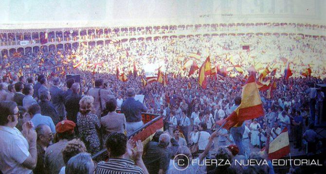 Multitudinario acto de FN en la Plaza de Toros de Las Ventas (Madrid)